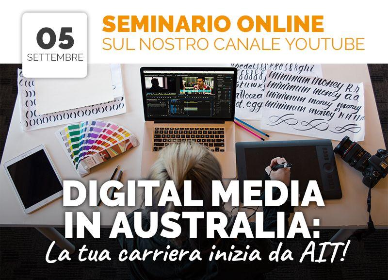Seminario Online: DIGITAL MEDIA in Australia: la tua carriera inizia con AIT!