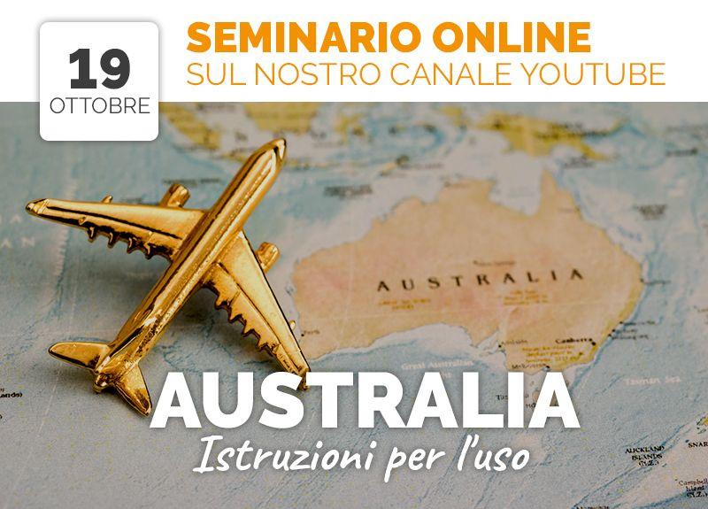 Seminario Online: AUSTRALIA, ISTRUZIONI PER L'USO