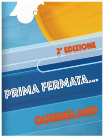 """Progetto """"Prima Fermata... Queensland – Informazioni per i viaggiatori"""""""