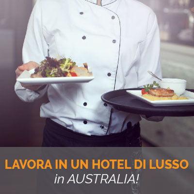 OFFERTA: Lavora in Hotel di Lusso in Australia!