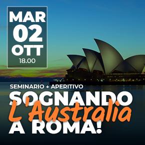 Seminario + Aperitivo: Sognando l'Australia a Roma!